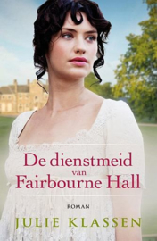 KLASSEN, Julie - De dienstmeid van Fairbourne Hall