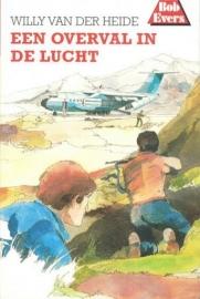 HEIDE, Willy van der - Bob Evers 04 - Een overval in de lucht