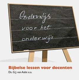 AALST, G.J. van e.a. - Onderwijs voor het onderwijs