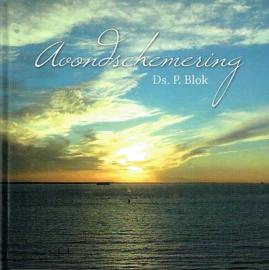 BLOK, P. - Avondschemering
