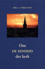 VERGUNST, A. - Om de eenheid der kerk