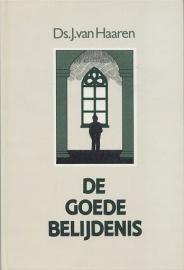 HAAREN, J. van - De goede belijdenis