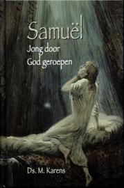 KARENS, M. - Samuël jong door God geroepen