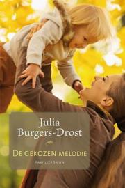 BURGERS-DROST, Julia - De gekozen melodie