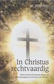 KLAASSEN, M. - In Christus rechtvaardig