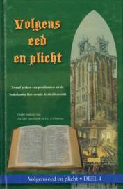 ESTRIK, J.W. van (red.) - Volgens eed en plicht - deel 4