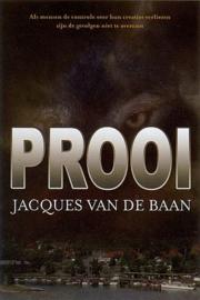 BAAN, Jacques van de - Prooi