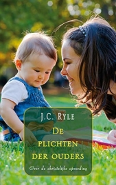 RYLE, J.C. - De plichten der ouders
