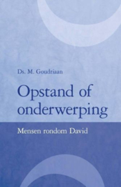 GOUDRIAAN, M. - Opstand of onderwerping
