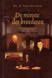 HAM, H. van der - De minste der broederen