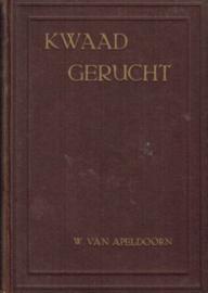 APELDOORN, W. van - Kwaad gerucht