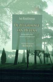 KNOTTNERUS, Ivo - De pelgrimage van Helena