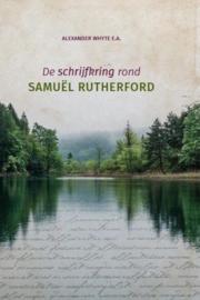 WHYTE, Alexander e.a. - De schrijfkring rond Samuël Rutherford