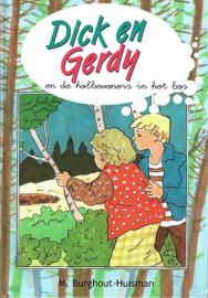 BURGHOUT-HUISMAN, M. - Dick en Gerdy en de holbewoners in het bos