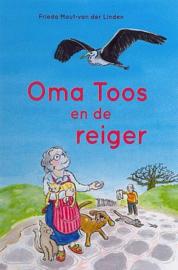 MOUT-van der LINDEN, Frieda -  Oma Toos en de reiger
