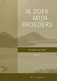 SPAANS, J.  - Ik zoek mijn broeders - deel 2