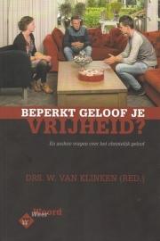 KLINKEN, W. van (red.) - Beperkt geloof je vrijheid?