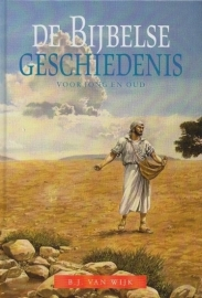 WIJK, B.J. van - De Bijbelse Geschiedenis