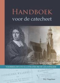 VOGELAAR, D.J. - Handboek voor de catecheet