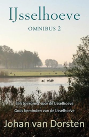 DORSTEN, Johan van - IJsselhoeve omnibus - deel 2