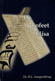 AANGEENBRUG, D.L. - De profeet Elísa