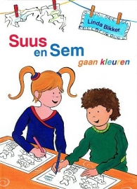 BIKKER, Linda - Suus en Sem gaan kleuren