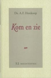 HONKOOP, A.F. - Kom en zie