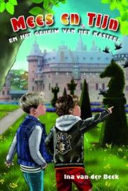BEEK, Ina van der - Mees en Tijn en het geheim van het kasteel