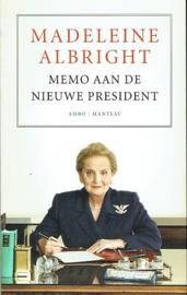 ALBRIGHT, Madeleine - Memo aan de nieuwe president