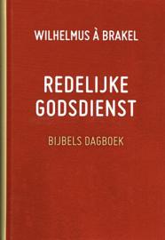 BRAKEL, W. à - Redelijke godsdienst - dagboek