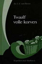 DIEREN, C.A. van - Twaalf volle korven