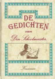 LENNEP, Jacob van - De gedichten van den Schoolmeester