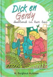 BURGHOUT-HUISMAN, M. - Dick en Gerdy dwalend in het bos
