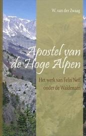 ZWAAG, W. van der - Apostel van de Hoge Alpen