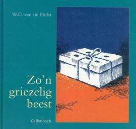 HULST, W.G. van de - Zo'n griezelig beest