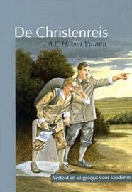 VUUREN, A.C.H. van - De Christenreis verteld en uitgelegd