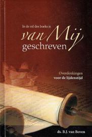 BOVEN, B.J. van - In de rol des boeks is van Mij geschreven