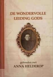 HELDEROP, A. - De wonderlijke leiding Gods