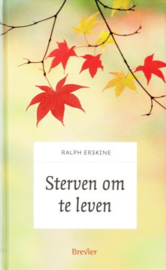 ERSKINE, Ralph - Sterven om te leven