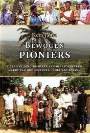 JANSE, Kees - Bewogen pioniers