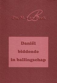 BEEK, M. van - Daniël biddende in ballingschap
