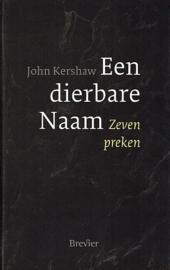 KERSHAW, John - Een dierbare Naam