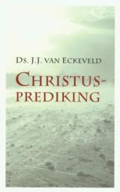 ECKEVELD, J.J. van - Christus-prediking