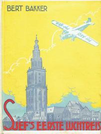 BAKKER, Bert - Sjef's eerste luchtreis