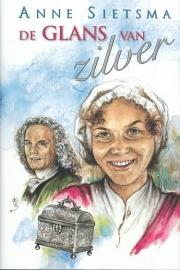 SIETSMA, Anne - De glans van zilver