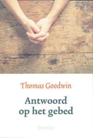 GOODWIN, Thomas - Antwoord op het gebed