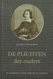 KOELMAN, Jacobus - De plichten der ouders