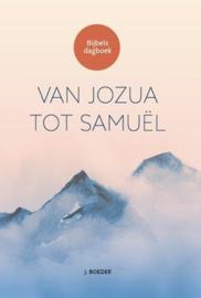 BOEDER, J. - Van Jozua tot Samuel