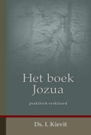 KIEVIT, I. - Het boek Jozua praktisch verklaard