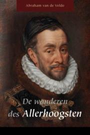 VELDE, Abraham van de - De wonderen des Allerhoogsten